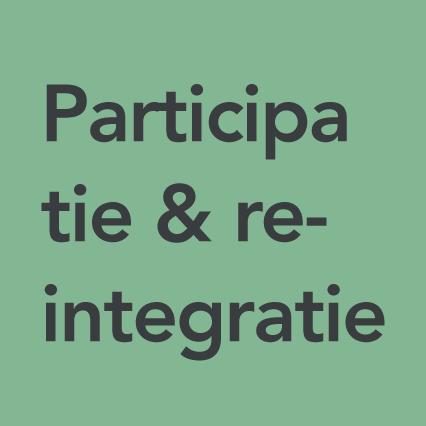 Thema Participatie en re-integratie